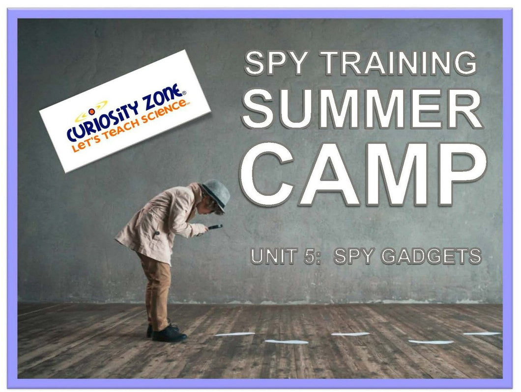 Spy Training Camp: Spy Gadgets (3 hours)