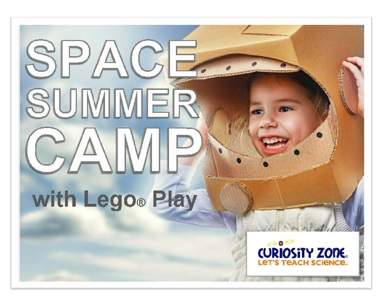 New for 2020!  Space Camp with Lego® Play - Full Week (15 hours)
