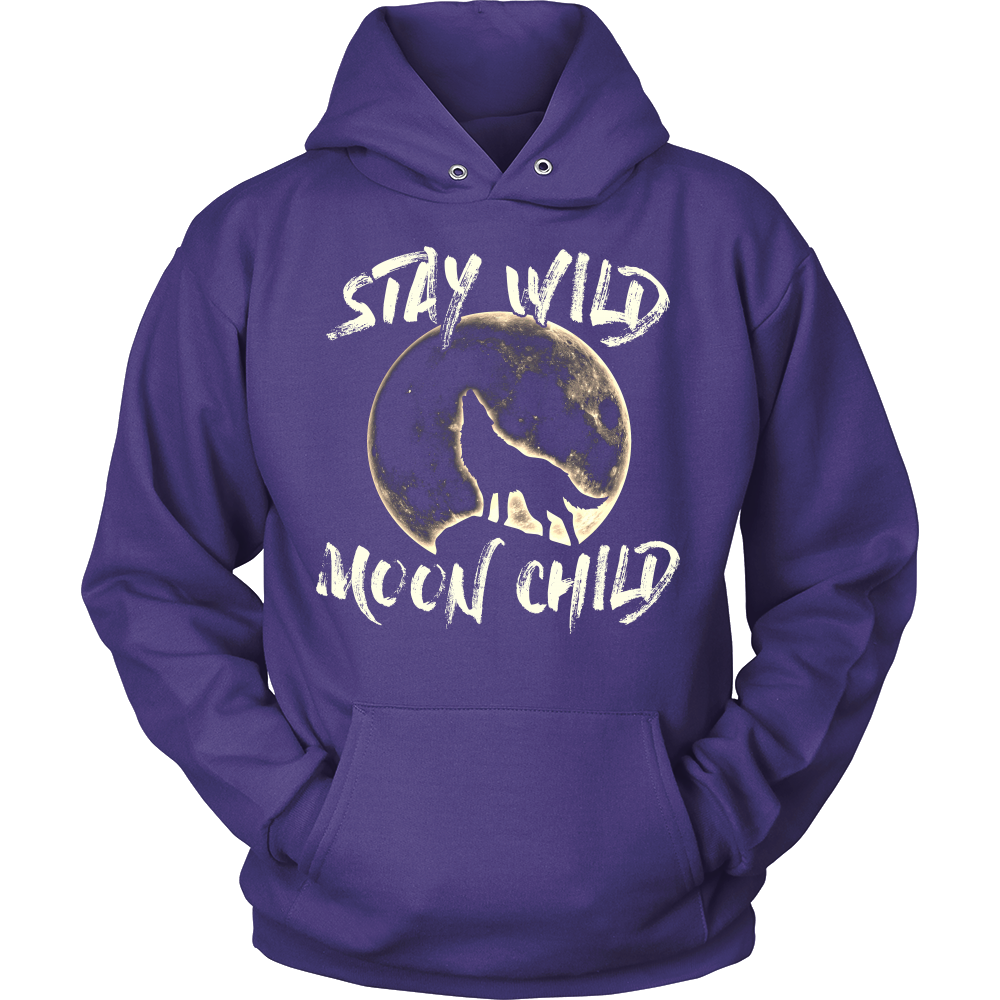 """Stay Wild Moon Child""Hoodie"