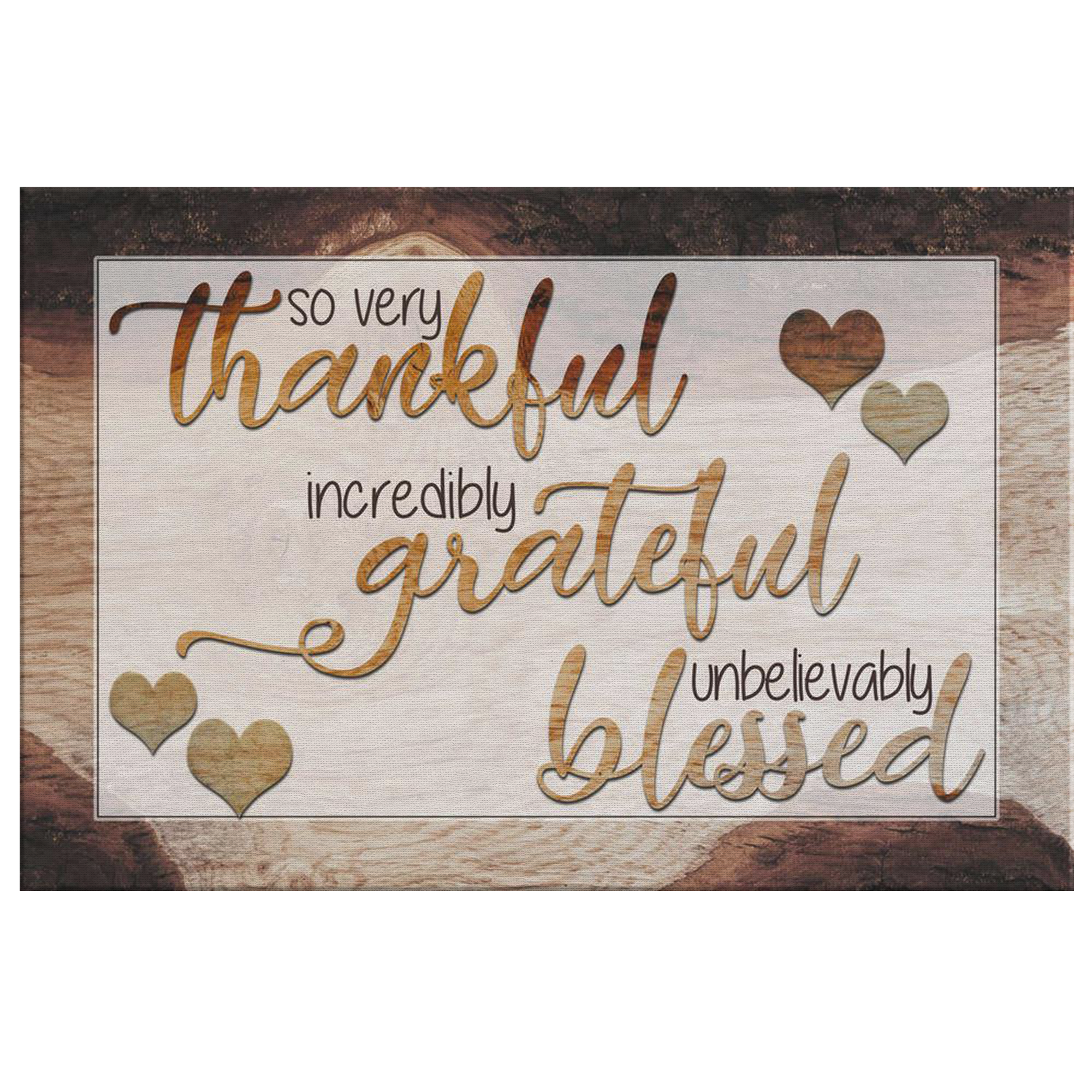 """So Very Thankful, Grateful, Blessed"" Premium Canvas"