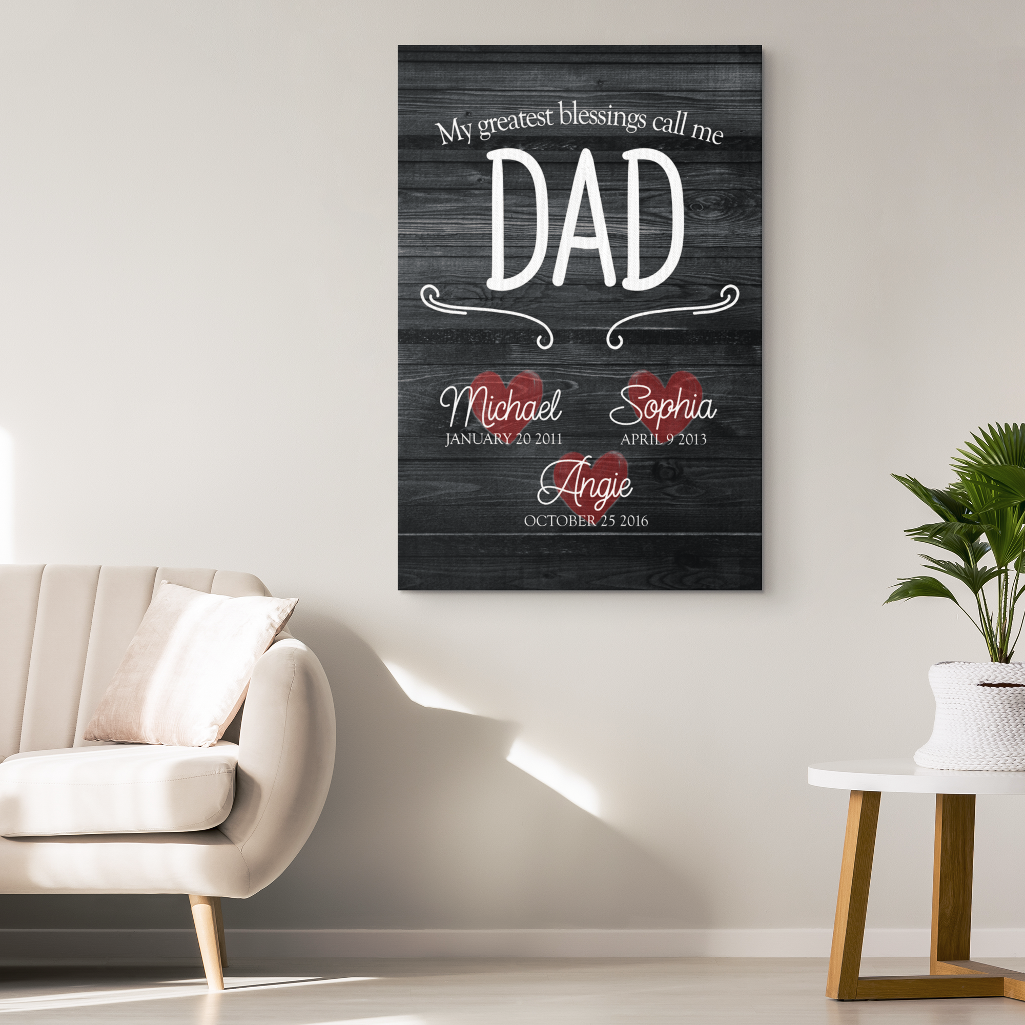 "Personalized ""My Greatest Blessings Call Me Dad"" Premium Canvas"