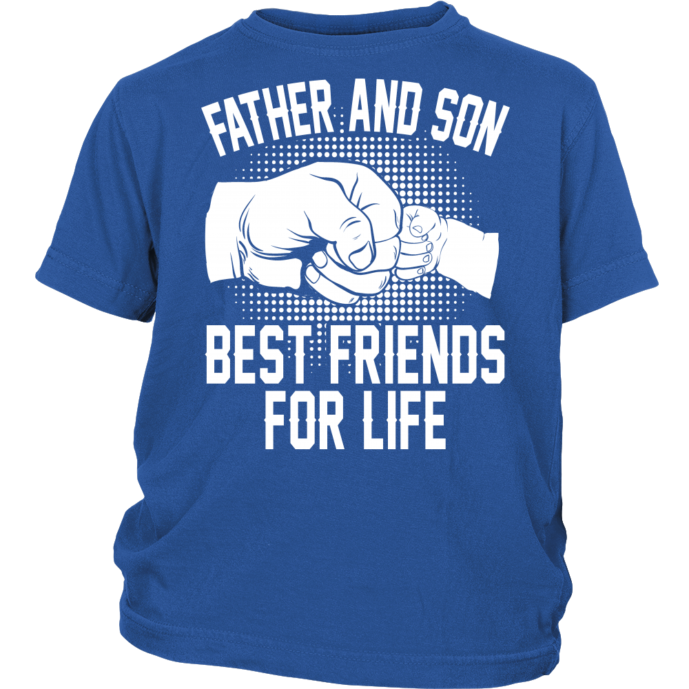 """Father And Son - Best Friends"" Shirt"