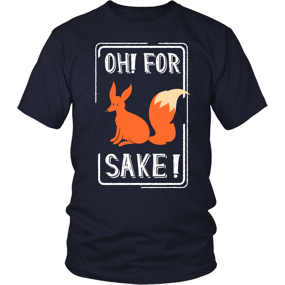 """OH! FOR FOX SAKE!"" SHIRT"