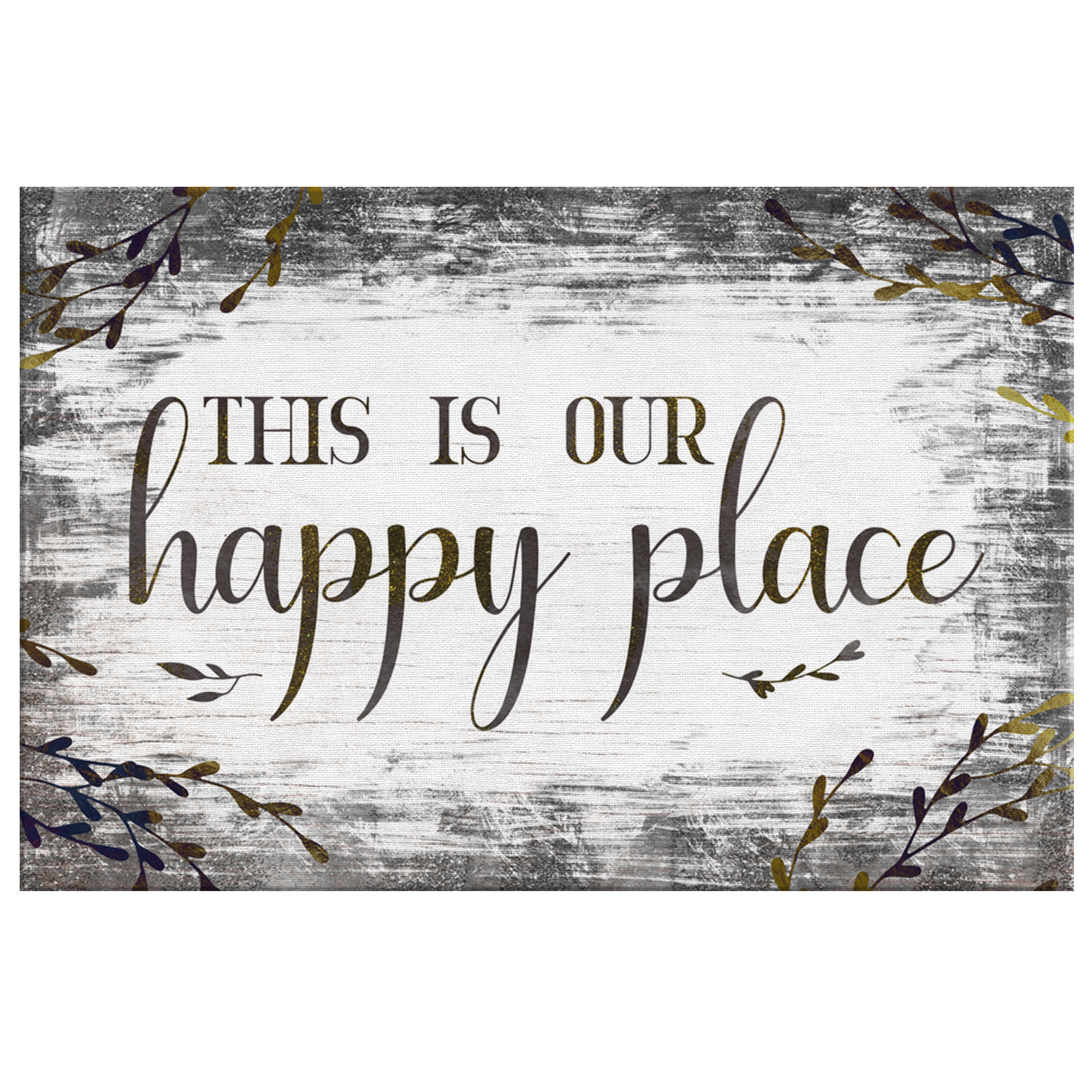 """This is Our Happy Place"" Premium Canvas"