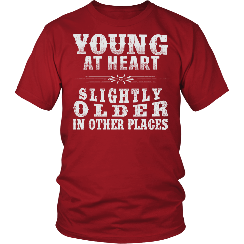 """YOUNG AT HEART"" SHIRT"