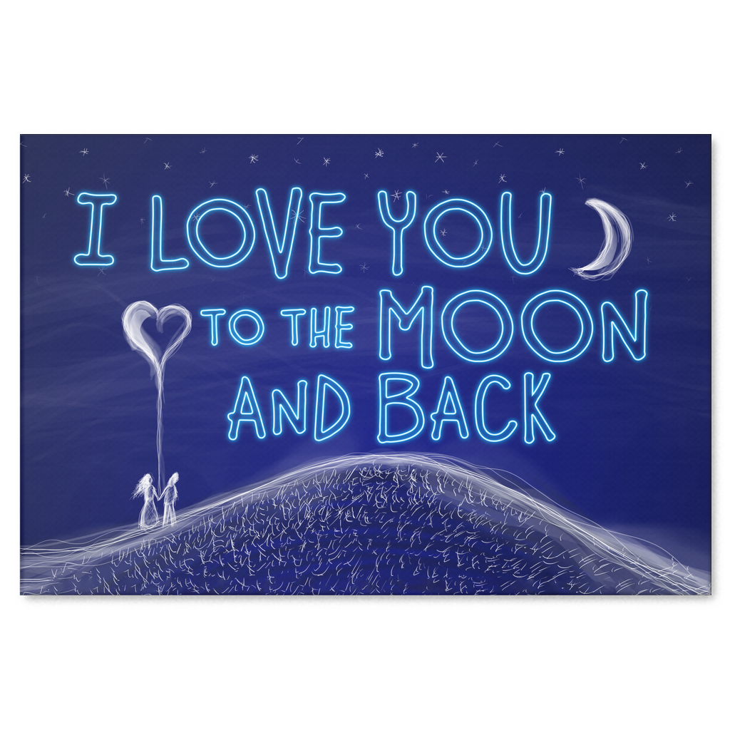 I Love You To The Moon And Back Canvas Wall Art Gearden