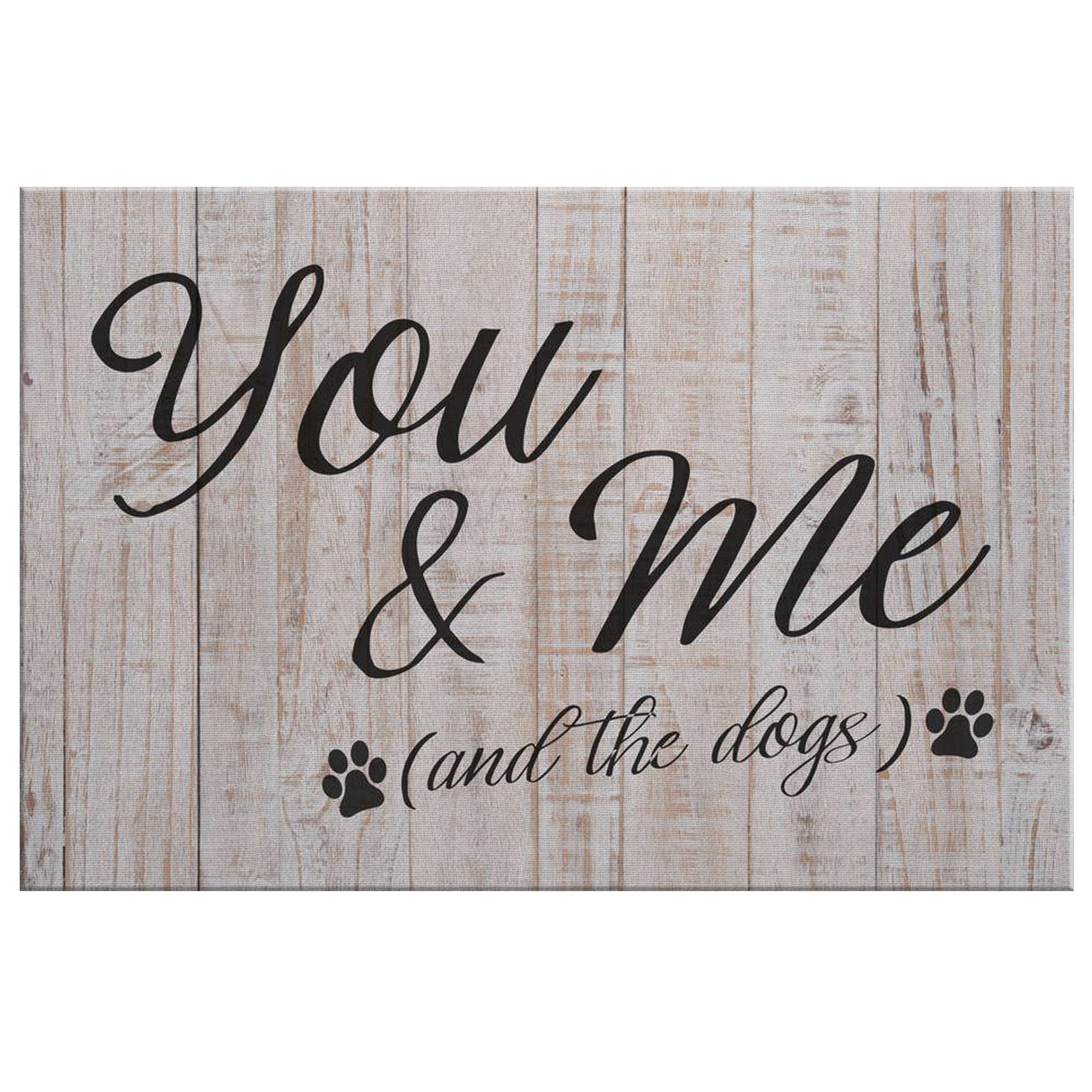 """You & Me (And The Dogs)"" Premium Canvas"