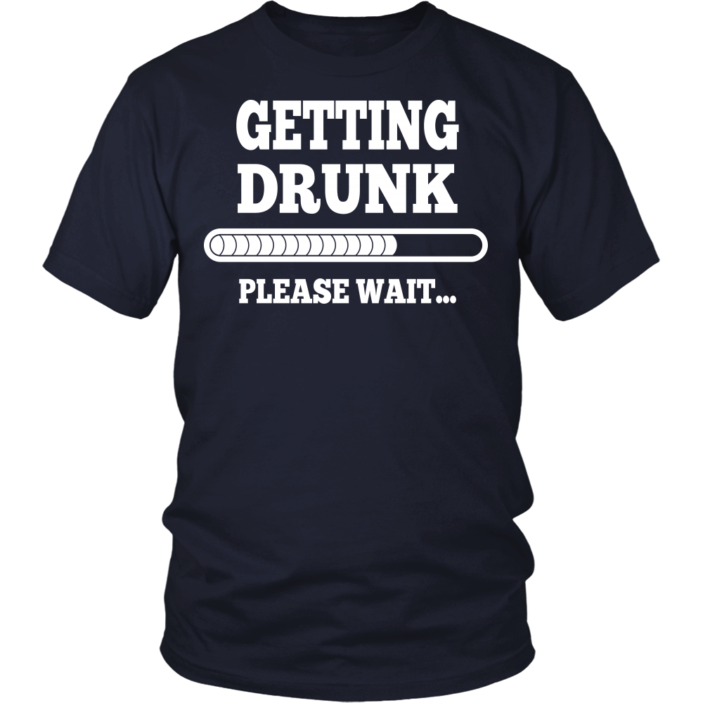 """Getting Drunk"" Shirt"