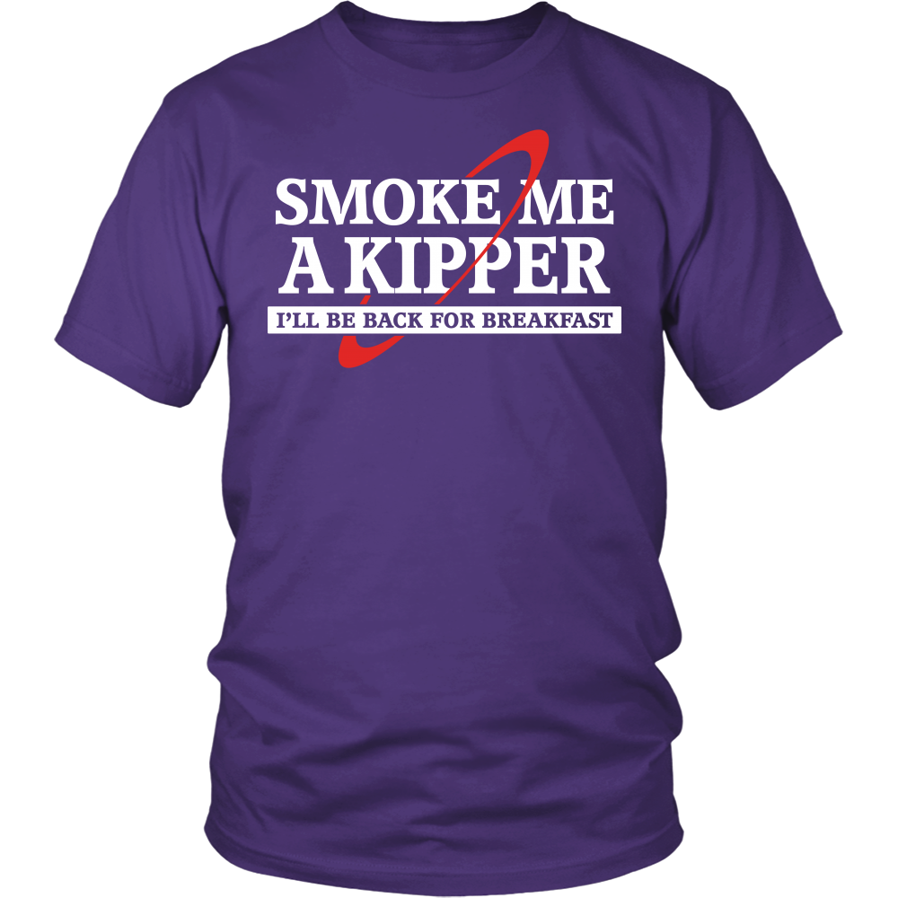 """Smoke Me A Kipper"" Shirt"