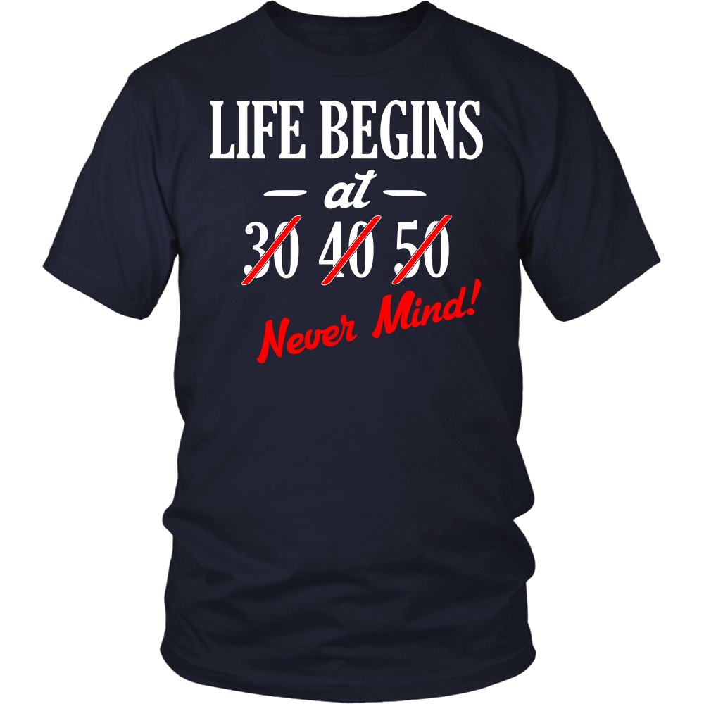 """Life Begins At..."" Shirt"