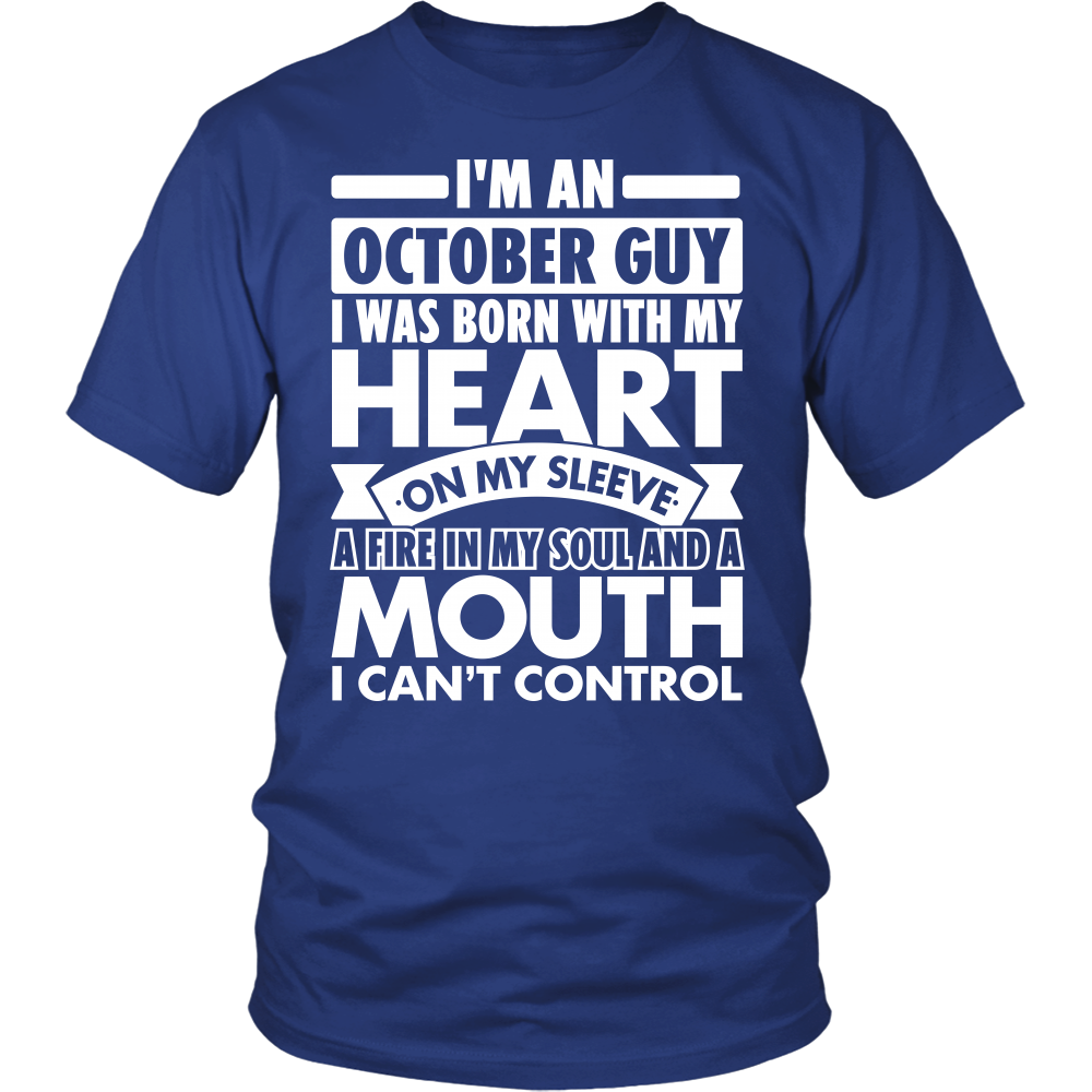 """OCTOBER GUY"" SHIRT"