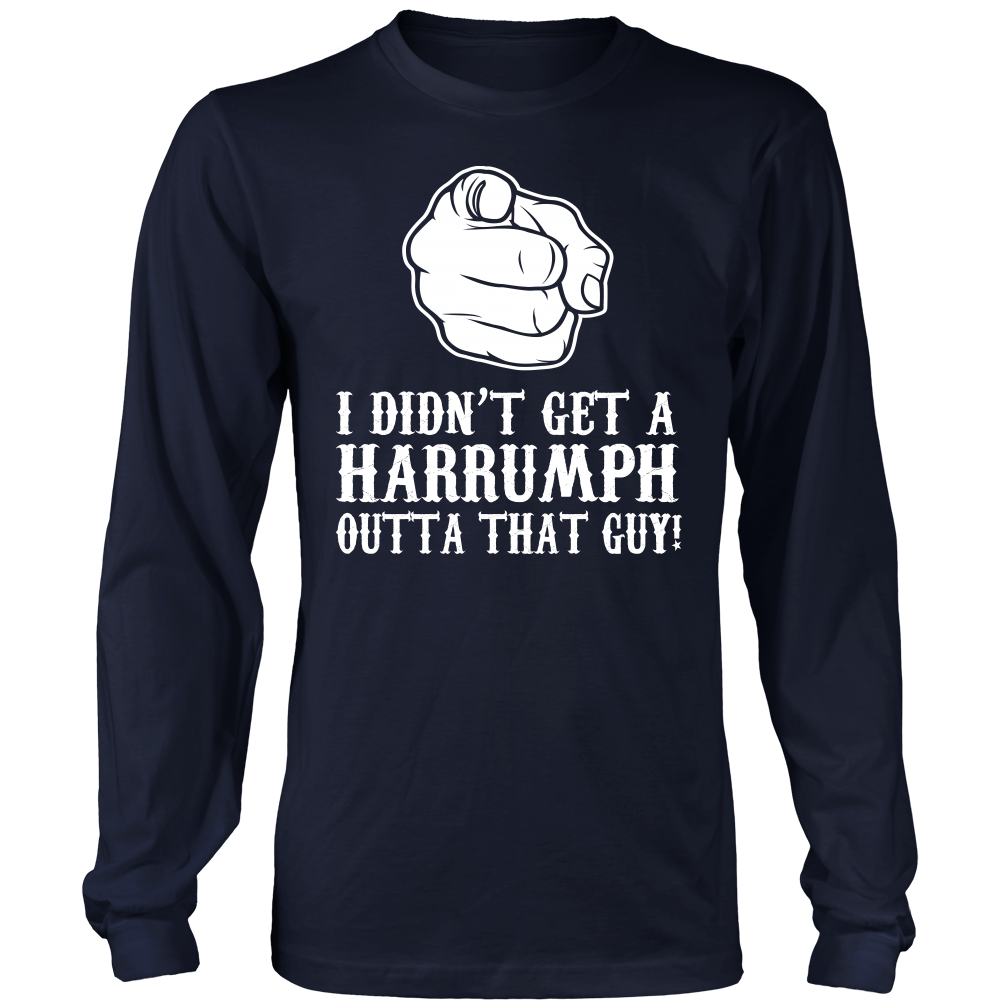 """Harrumph"" Shirt"