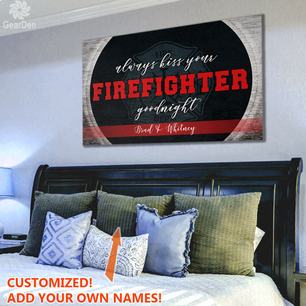 "Personalized ""Always Kiss Your Firefighter Goodnight"" Premium Canvas"
