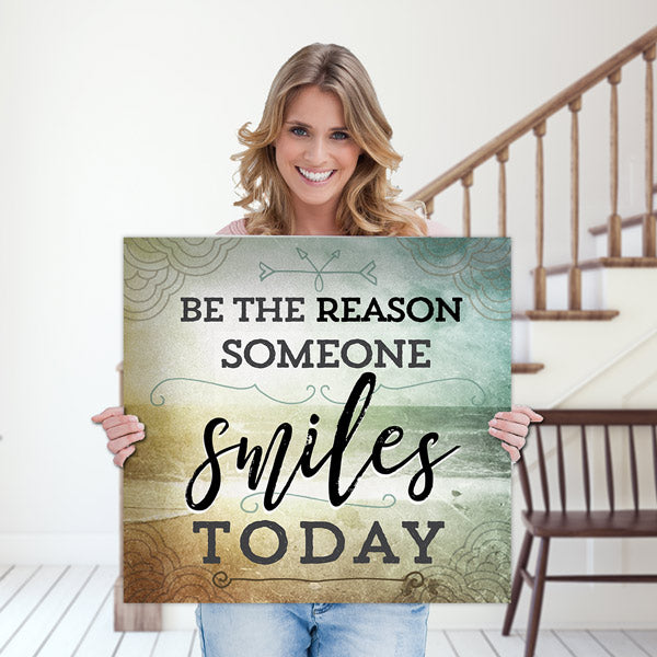 """Be The Reason Someone Smiles Today"" Premium Canvas Wall Art"
