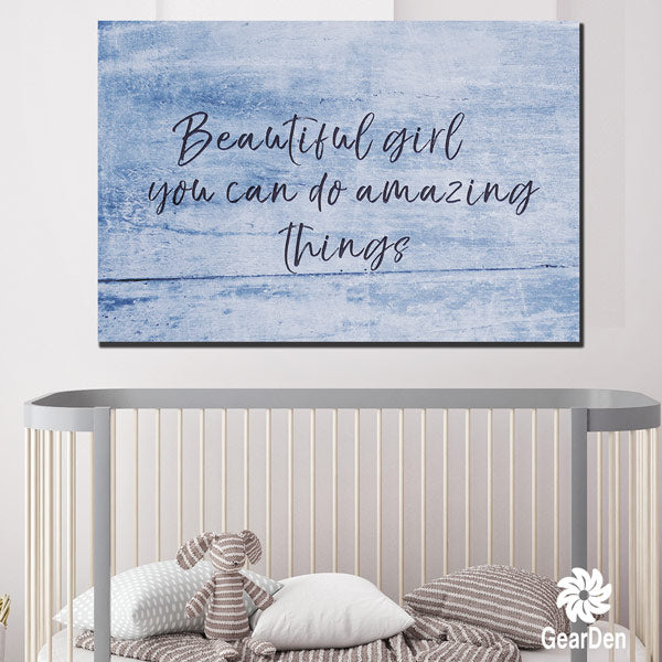 Beautiful Girl - You Can Do Amazing Things Canvas for girls room
