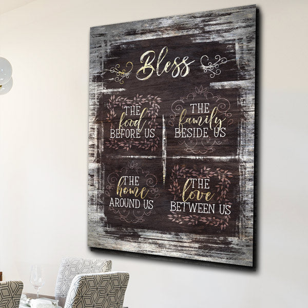 """Bless The Food, Family, Home, Love"" Premium Canvas"
