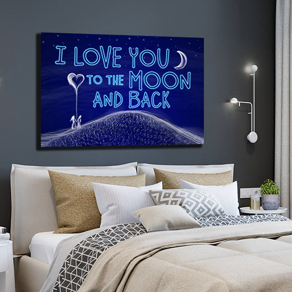 """I LOVE YOU TO THE MOON AND BACK"" PREMIUM CANVAS"