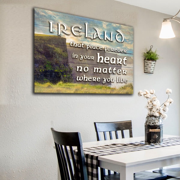 """Ireland - That Place Forever In Your Heart"" Premium Canvas Wall Art"