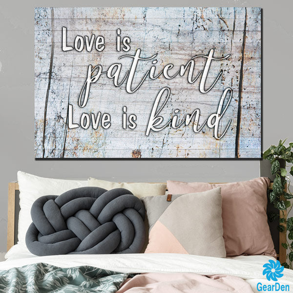 """Love is Patient - Love is Kind"" Premium Canvas"