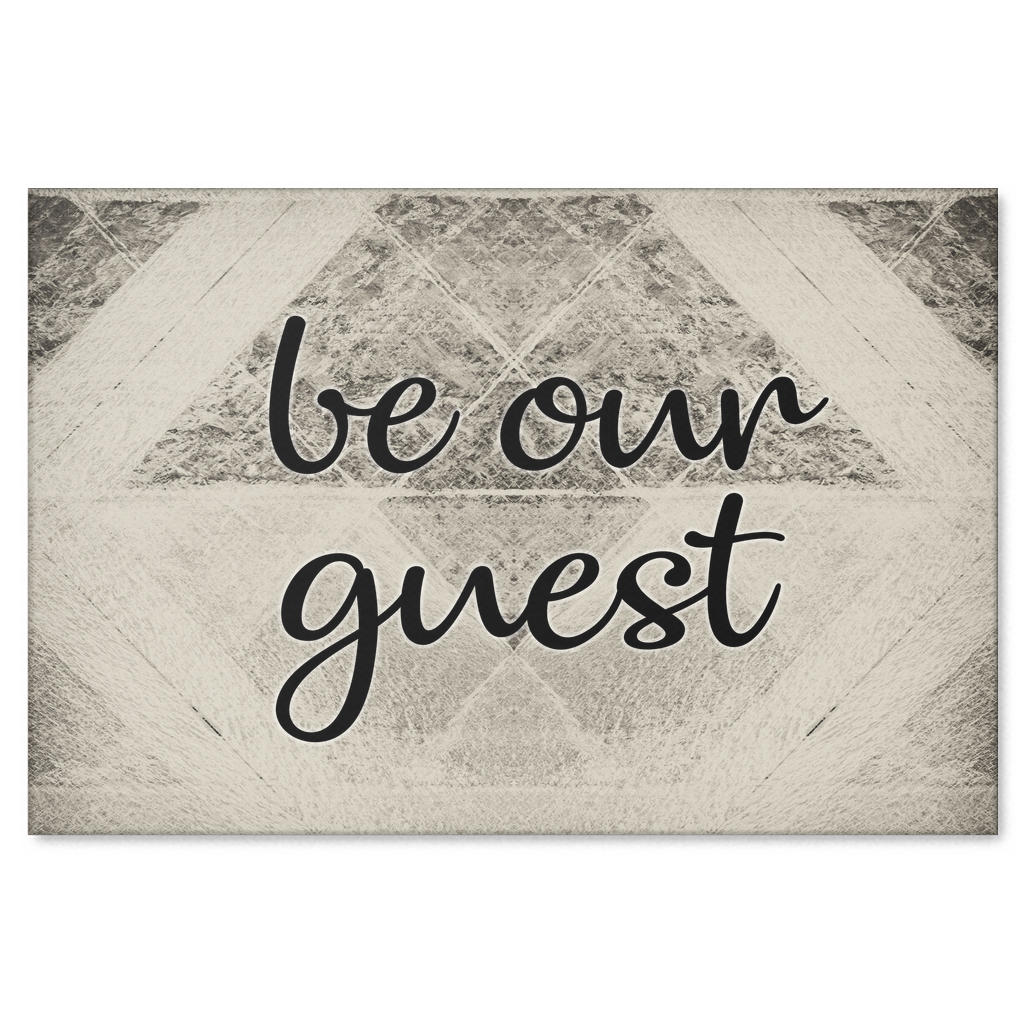 """Be Our Guest"" Premium Canvas"