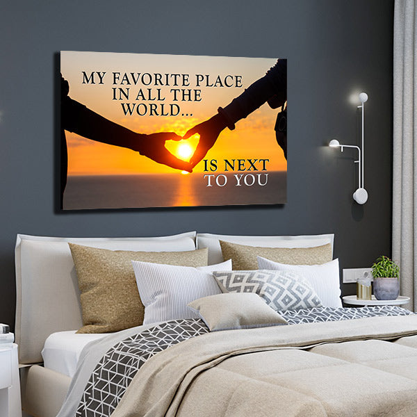 sunset backdrop canvas - my favorite place in the whole world is next to you