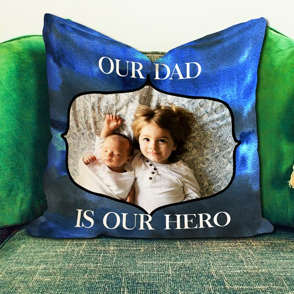 "Personalized Photo Pillow ""Our Dad is Our Hero"""
