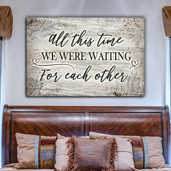 """All This Time - Waiting For Each Other"" Premium Canvas Wall Art"