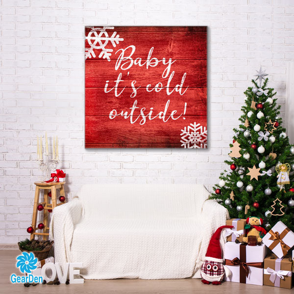 """Baby It's Cold Outside"" Premium Canvas"