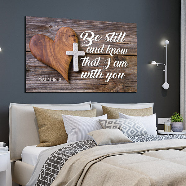 """Be Still And Know That I Am With You"" Premium Canvas Wall Art"
