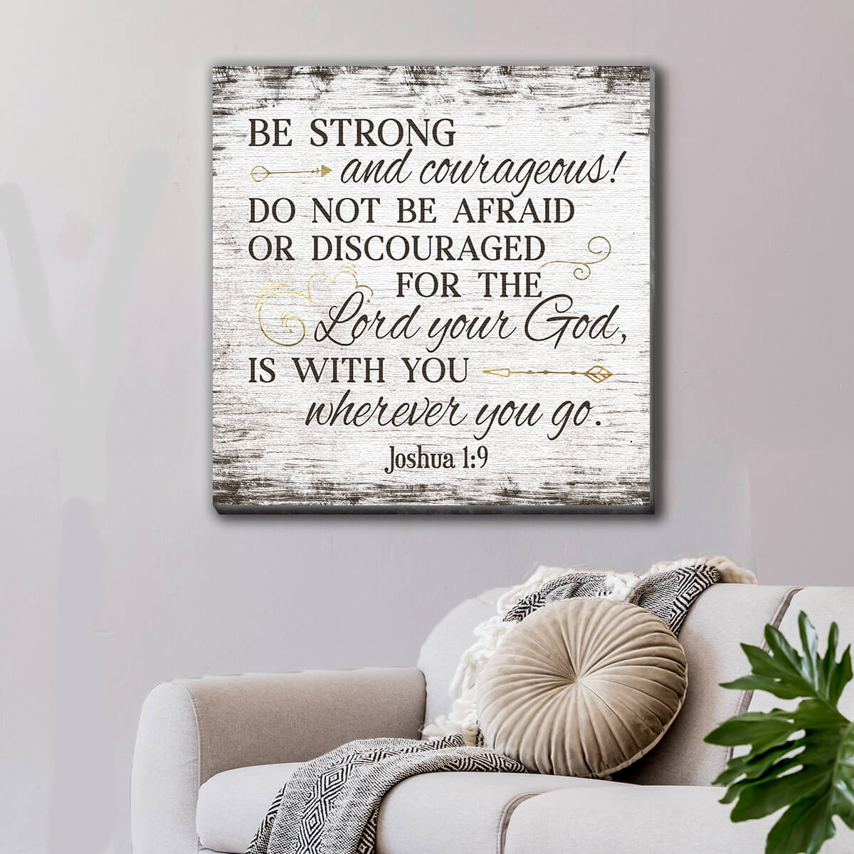 """Be Strong And Courageous"" Premium Canvas Wall Art"