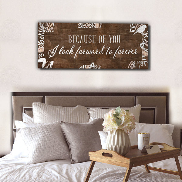 """Because of You I Look Forward to Forever"" Panoramic Wall Art"
