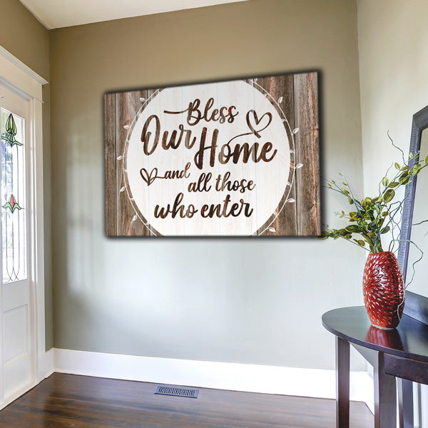 """Bless Our Home And All Who Enter"" Premium Canvas Wall Art"