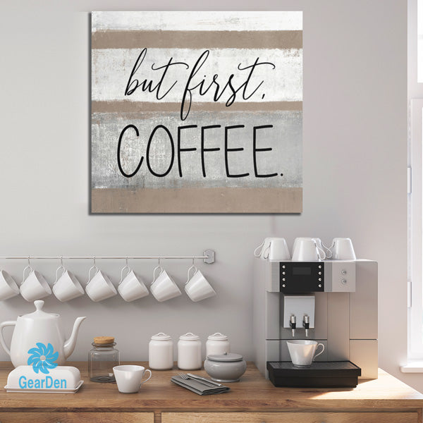 """But First, Coffee"" Premium Canvas"