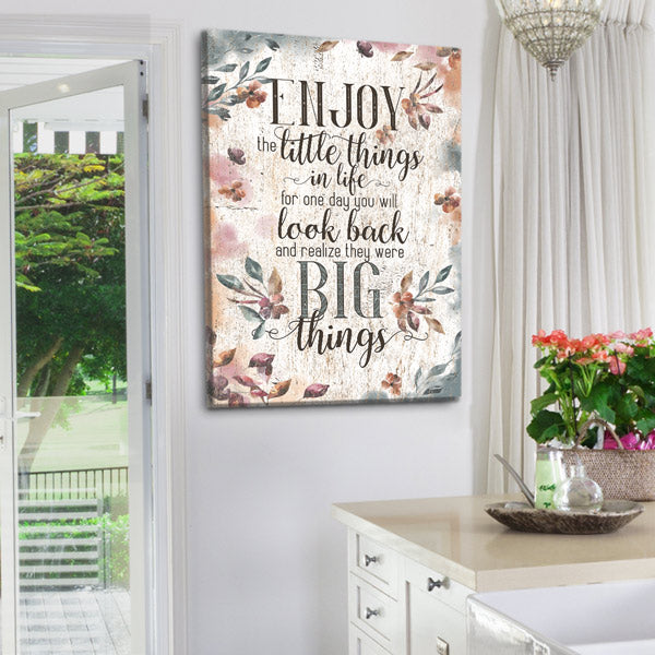 """Enjoy The Little Things In Life"" Premium Canvas Wall Art"
