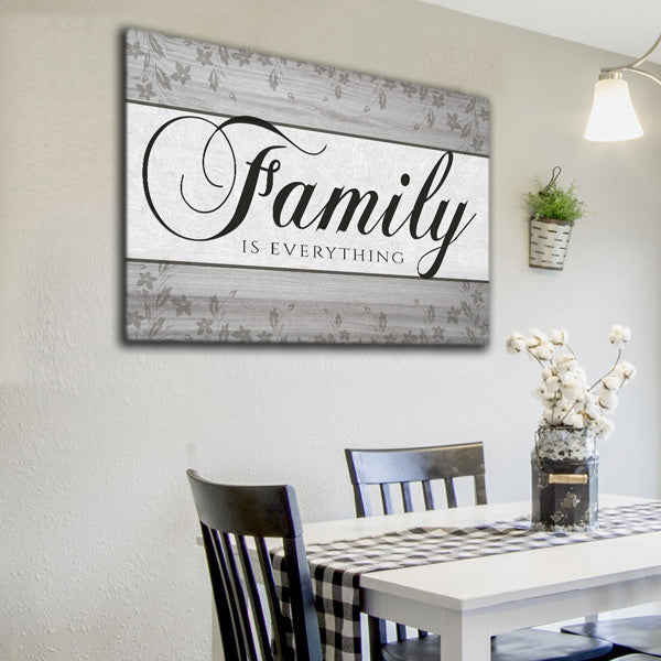 """Family Is Everything"" Premium Gray Canvas Wall Art"