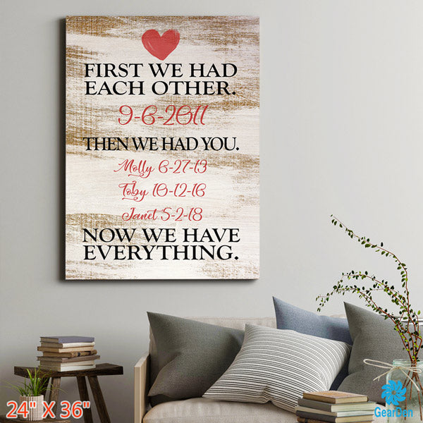 "Personalized ""Now We Have Everything"" Premium Canvas"