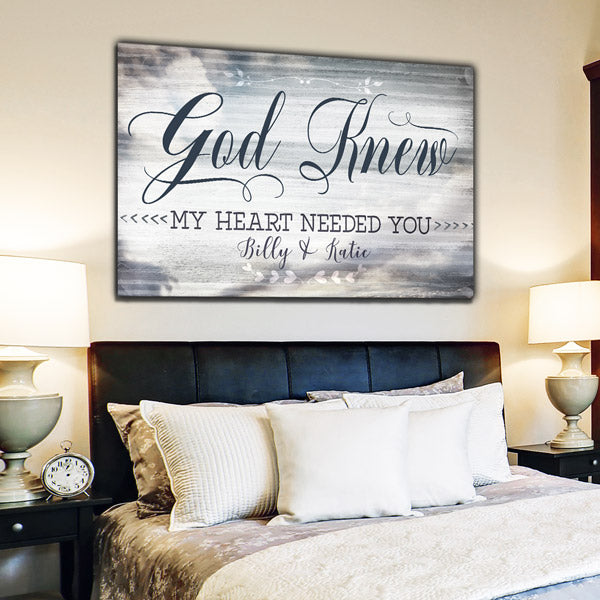 "Personalized ""God Knew My Heart Needed You"" Premium Canvas Wall Art"