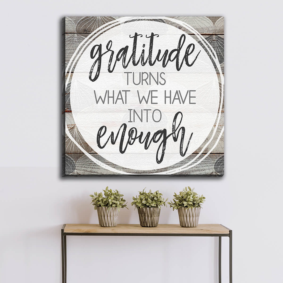 """Gratitude Turns What We Have Into Enough"" Premium Canvas Wall Art"