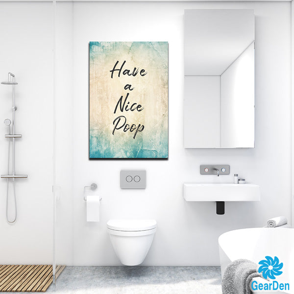 """HAVE A NICE POOP"" RUSTIC PREMIUM CANVAS"