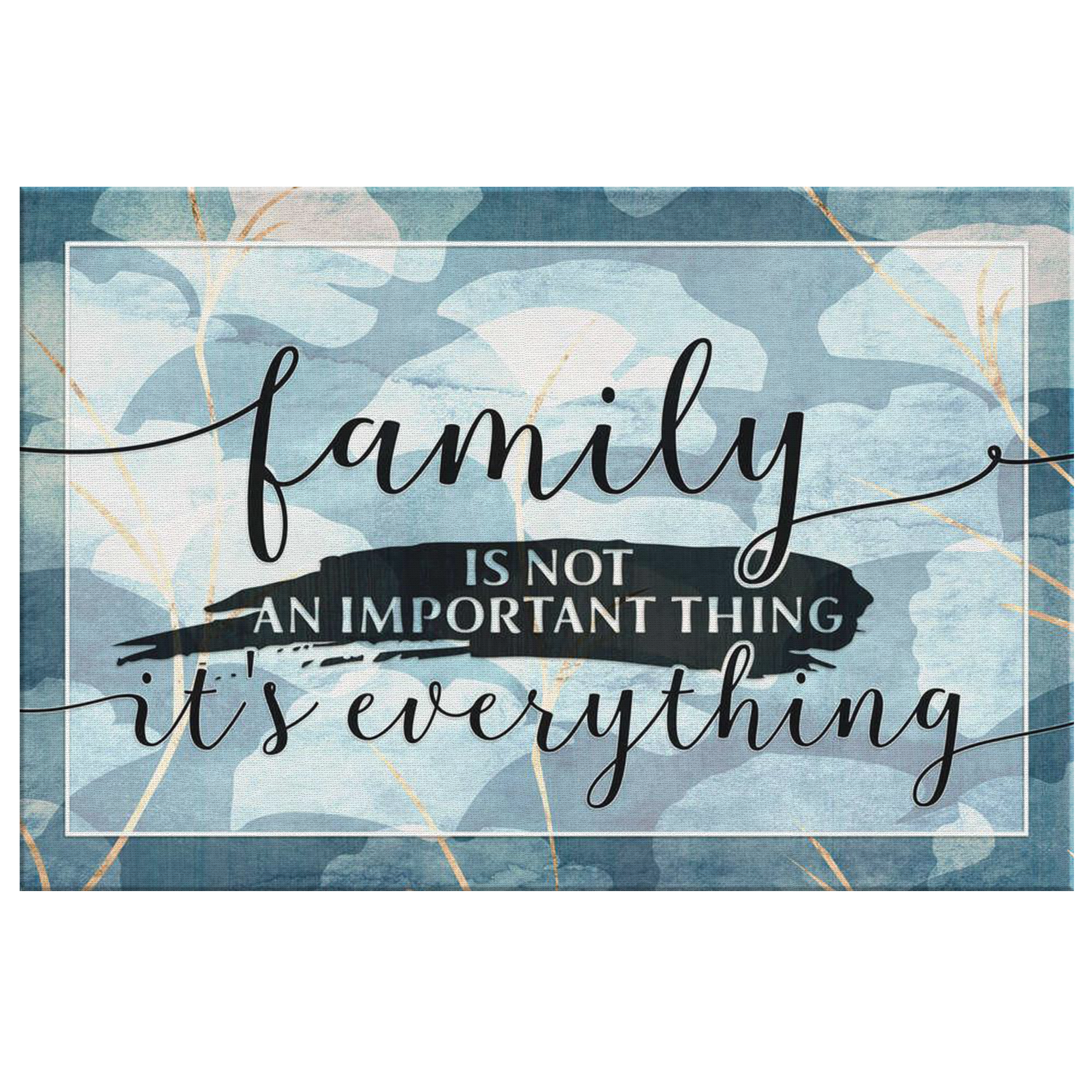 "Personalized ""Family - It's Everything"" Premium Canvas"