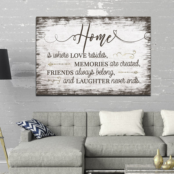 """Home Is Where Love Resides"" Premium Canvas Wall Art"