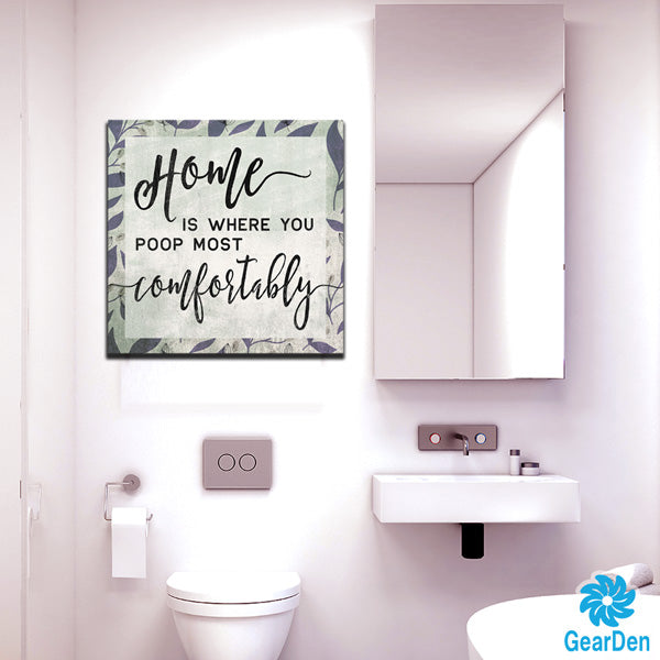 """Home Is Where You Poop"" Canvas Wall Art"