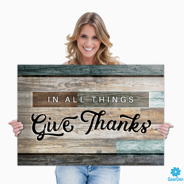 """IN ALL THINGS GIVE THANKS"" lady holding wall art quote"