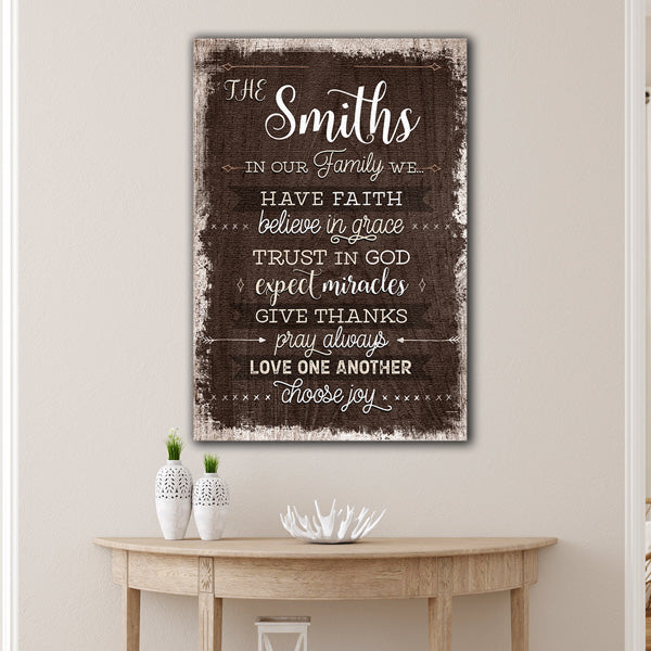 "Personalized ""In Our Family We Have Faith...Pray Always"" Premium Canvas"