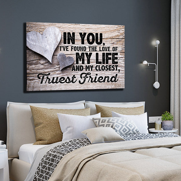in you ive found the love of my life quote canvas