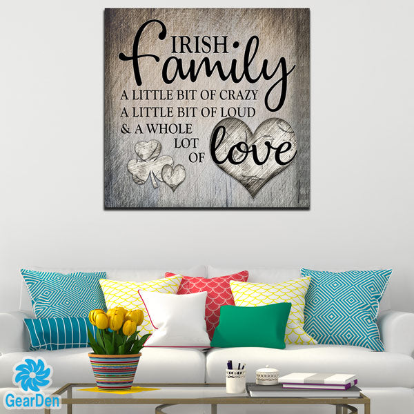 """Irish Family.. Love"" Premium Square Canvas"