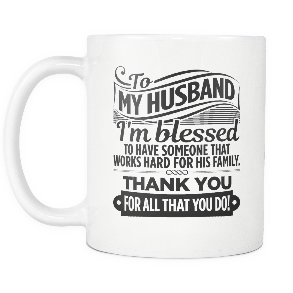 """TO MY HUSBAND - THANK YOU"" MUG"