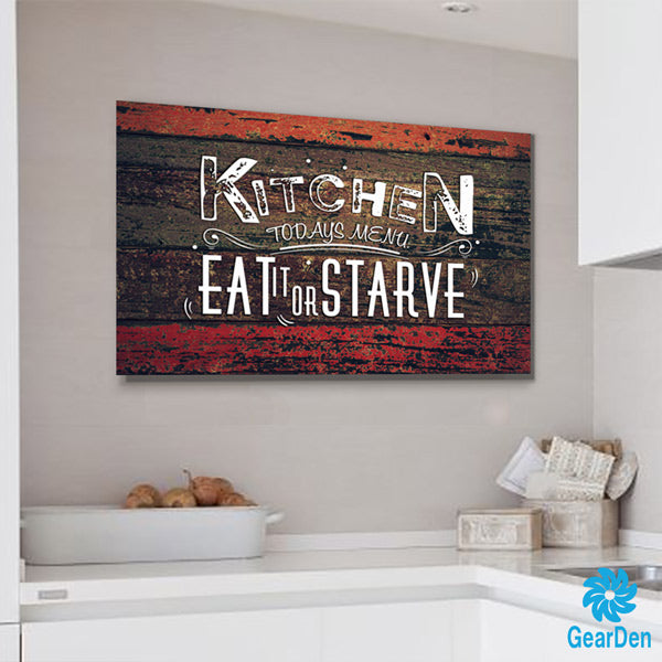 beautiful Kitchen Canvas Wall Art Part - 12: Kitchen - Todayu0027s Menu - Eat it or Starve wall art ...