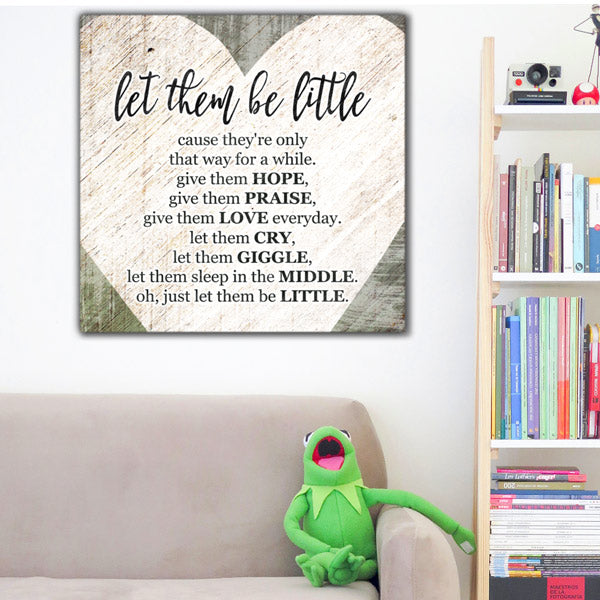 """Let Them Be Little"" Premium Canvas For Kids Room"