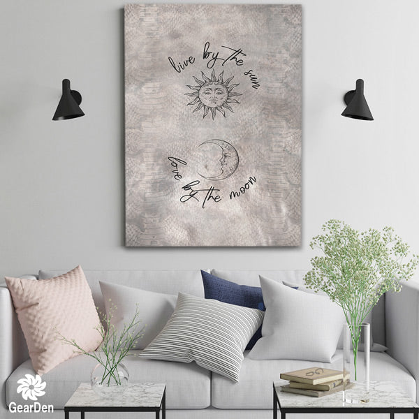 """Live By The Sun, Love By The Moon"" Premium Canvas"